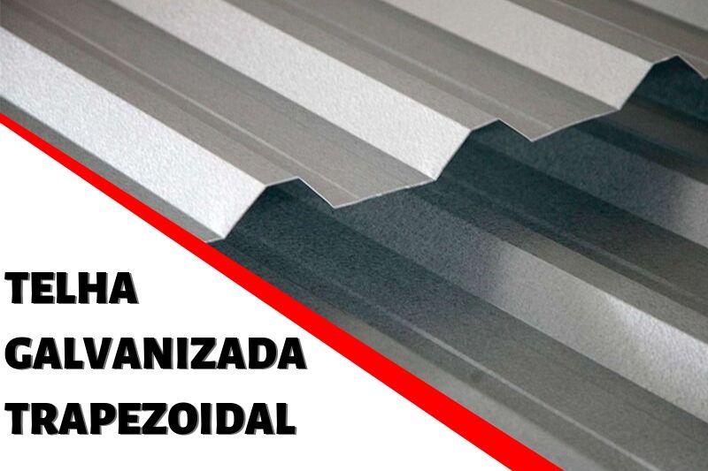 Telha Galvanizada Trapezoidal - Fonte dos Tubos SP
